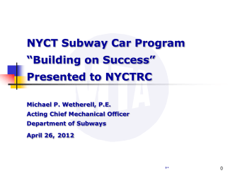 Subway Car Program Update
