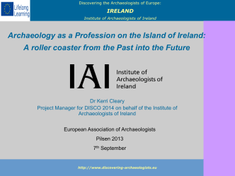 Archaeology as a profession on the Island of Ireland