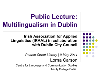 Applied Linguistics in Ireland, a changing landscape