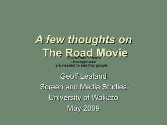 A few thoughts on The Road Movie