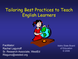 Tailoring Best Practices to Teach English Learners