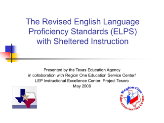 The Revised English Language Proficiency Standards (ELPS) with