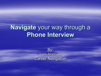 Navigate your way through a Phone Interview