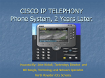 CISCO IP TELEPHONY Phone System, 2 Years Later.