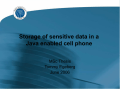Storage of sensitive data in a Java enabled cell phone