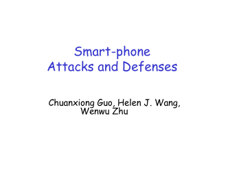 SmartPhone Attacks and Defenses