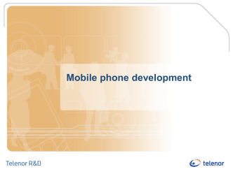 Mobile phone development Overview of presentation