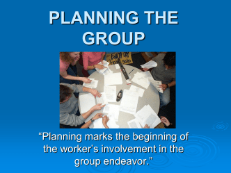 PLANNING THE GROUP