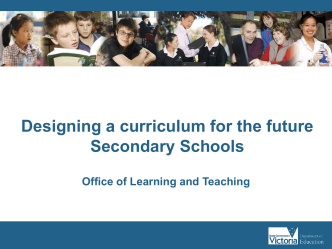 Designing a curriculum for the future: Secondary Schools