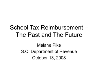 School Tax Reimbursement – The Past and The Future