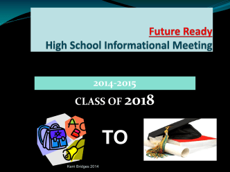 Future Ready High School Informational Meeting