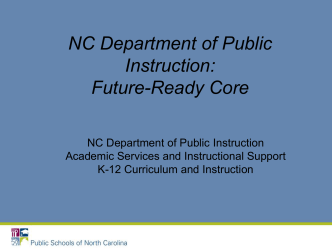Future-Ready Core - Public Schools of North Carolina