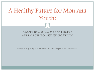 A Healthy Future for Montana Youth: