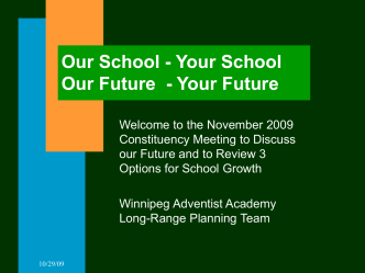 Our School - Your School Our Future