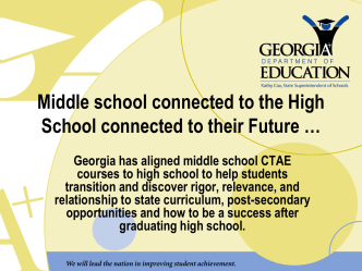 Middle school connected to the High School connected to the Future