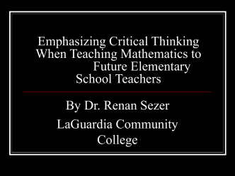 Emphasizing Critical Thinking When Teaching Mathematics to