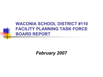 WACONIA SCHOOL DISTRICT #110 FACILITY PLANNING TASK