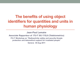 The benefits of using object identifiers for quantities and units