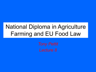 National Diploma in Agriculture Farming and EU Food Law