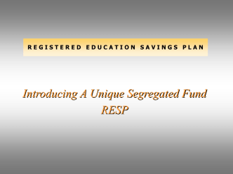 A unique segregated fund RESP