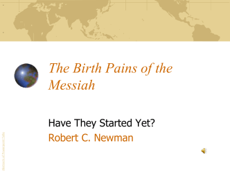 PowerPoint Presentation - The Birth Pains of the Messiah