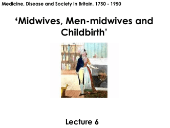 Midwives, men-midwives and Childbirth