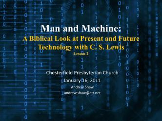 Man and Machine - Chesterfield Presbyterian Church