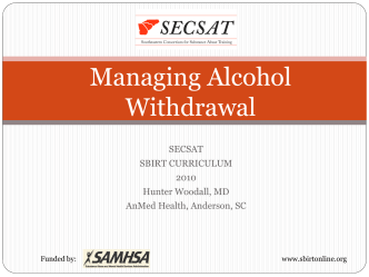 Managing Alcohol Withdrawal