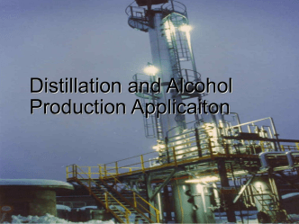 Distillation and Alcohol Production Application