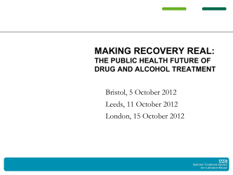 Making Recovery Real: the public health future of drug and alcohol