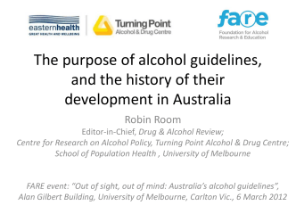 The purpose of alcohol guidelines, and the history of their