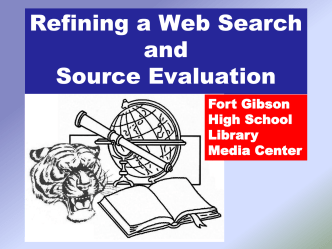 Refining a Web Search - Fort Gibson Public Schools