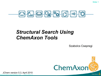 Advanced Structural Search Using ChemAxon Tools