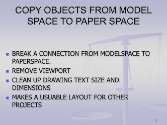 COPY OBJECTS FROM MODEL SPACE TO PAPER SPACE