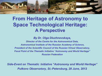 From Heritage of Astronomy to Space Technological Heritage