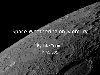 Space Weathering on Mercury