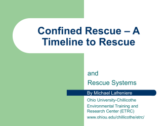 Confined Space - A Timeline to Rescue - Ohio University