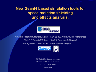 New Geant4 based simulation tools for space radiation
