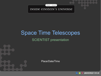 Space Time Telescopes