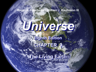 Universe 8e Lecture Univ 8e Lecture Chap 9 The Living Earth