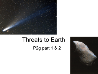 Threats to Earth part1 and 2