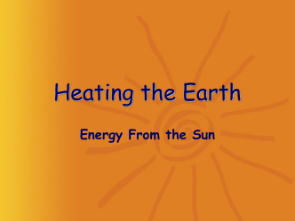 Heating the Earth - Science