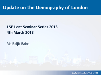 Update on the Demography of London