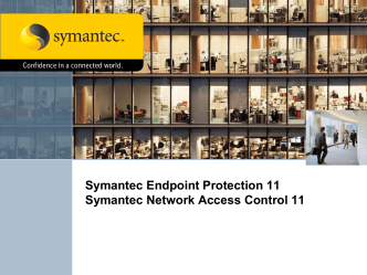 Symantec Endpoint Protection and Symantec Network