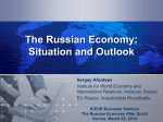 The Russian Economy: Situation and Outlook