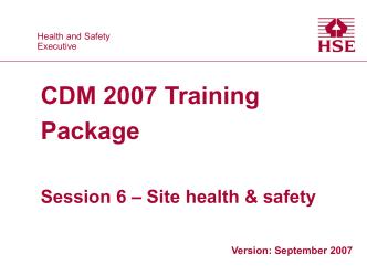 Session 6 - Site health and safety