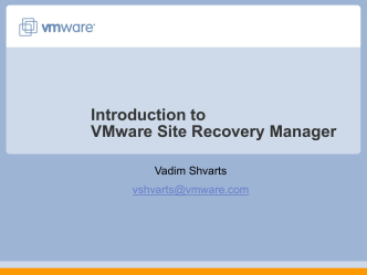 Introduction to VMware Site Recovery Manager