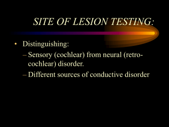 SITE OF LESION TESTING