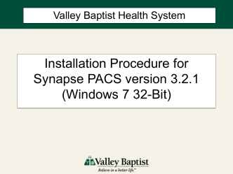 Installation Procedure for Fuji Synapse PACS