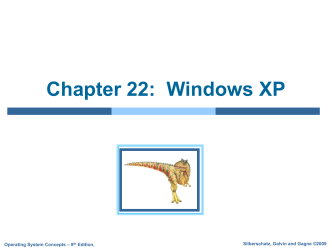 Lecture for Chapter 22: Windows XP